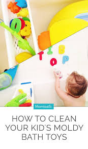 how to clean your kid s moldy bath toys