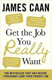Get The Job You Really Want Amazon Co Uk James Caan