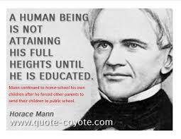 Horace Mann Quotes Unique Little Known Facts In Education History Aurorawatcherak