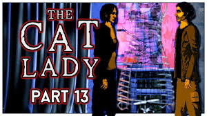Let's Play The Cat Lady Part 13 - Joe & Ivy Davis [Blind PC Gameplay] -  YouTube