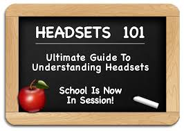 headsets 101 ultimate guide to understanding headsets headsets headsets 101 ultimate guide to understanding headsets