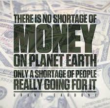 Money Motivation Quotes Amazing Money Motivation Quotes Impressive There Is No Shortage Of Money On