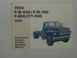 1992 ford f600 f700 f800 ft900 semi truck electrical wiring diagram 1992 ford f600 f700 f800 ft900 semi truck electrical wiring diagram shop manual