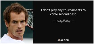 TOP 25 QUOTES BY ANDY MURRAY (of 62) | A-Z Quotes