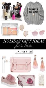 Holiday Gift Ideas For Her Under 100  Money Can Buy LipstickChristmas Gift Ideas For Her