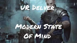 Modern <b>State of Mind</b> - <b>Modern</b> UR Delver - YouTube