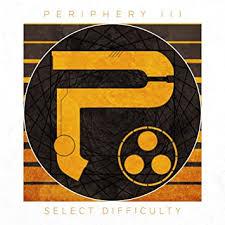 Periphery - <b>Periphery III</b>: Select Difficulty - Amazon.com Music