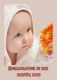 Beautiful Baby Quotes Best of Congratulations On Your Beautiful Baby