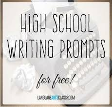 parasta ideaa high school writing prompts issa over 30 high school writing prompts use these as bell ringers for inclusion in