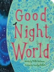 Good Night, World | Book by Willa Perlman, Carolyn Fisher | Official  Publisher Page | Simon & Schuster AU