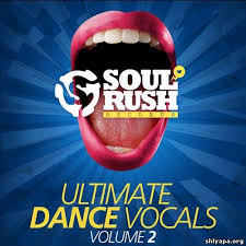 Download Soul Rush Records Ultimate Dance Vocals Volume 2