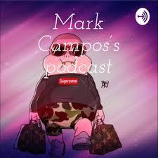 Mark Campos's podcast • A podcast on Anchor
