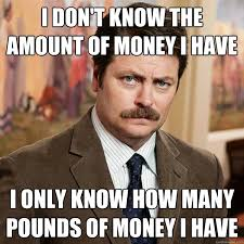 Ron-Swanson-Money-meme-money-memes-funny-97 - via Relatably.com