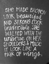 You Are Beautiful And Strong Quotes Best of QUOTE Woman 'She Made Broken Look Beautiful And Strong Look You