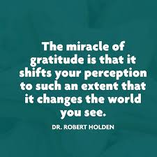 Quotes On Gratitude Interesting Quotes About Gratitude Dr Robert Holden Quote