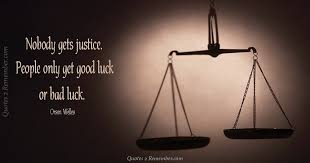 Justice Quotes Inspiration Nobody Gets Justice Quotes 48 Remember