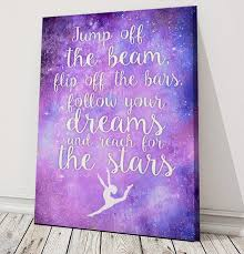 Gymnastics Quotes Cool Jump Off The Beam Flip Off The Bars Gymnastics Quote Etsy