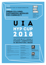 Shelter International Architectural Design Competition For Students 2018 Open Call Uia Hyp Cup 2018 International Student