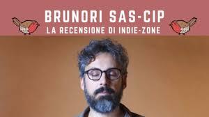Brunori Sas - Cip: recensione : Indie-Zone