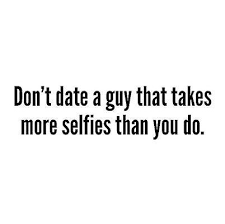 Quotes For Selfies Selfie Quote Guy Takes QUOTES Pinterest Funny quotes and 36