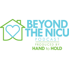 Beyond The Nicu Podcast Hand To Hold Listen Notes