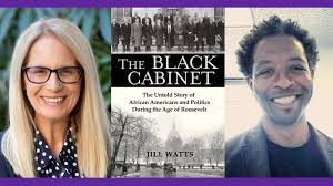 Jill Watts — The Black Cabinet: The Untold Story of African Americans and  Politics During the Age of Roosevelt – CUNY Events Calendar