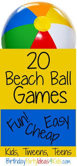 amazing design ideas beach party games for s ball kids tweens and s youth