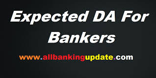 New Da Chart For Bank Employees Expected Da For Bank Employees From Aug To Oct 2019 All