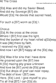 At The Cross Where I First Saw The Light Lyrics Old Time Song Lyrics With Chords For At The Cross Eb Song