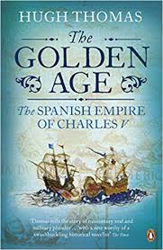 the golden age the spanish empire of charles v amazon co uk hugh thomas books