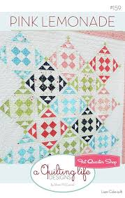 Pink Lemonade Quilt Pattern A Quilting Life Designs #QLD-159 | Fat ... & Hover to zoom Adamdwight.com