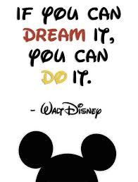 Disney Quotes About Dreams Interesting New Professional And Life Goal Attend The Disney Institute For