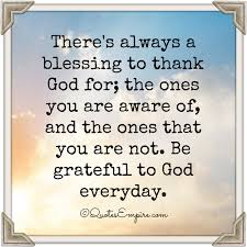 God Blessing Quotes Adorable There's Always A Blessing To Thank God For Quotes Empire