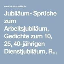 Jubiläum Sprüche Zum Arbeitsjubiläum Gedichte Zum 10 25 40