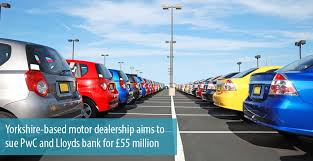 yorkshire based motor dealership aims to sue pwc and lloyds bank