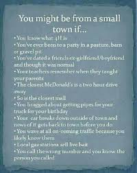 Small Town Life Quotes quotesaboutfriendsinasmalltown Are you from a small town 13