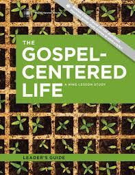 Gospel Centered Life Cross Chart The Gospel Centered Life Bob Thune By Gospel Delta Issuu