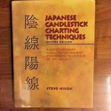 Japanese Candlestick Charting Techniques By Steve Nison Details About Japanese Candlestick Charting Techniques Hardcover Nison