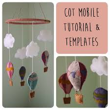 play at home teacher hot air balloon cot mobile tutorial