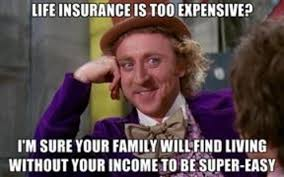 40 hilarious insurance memes of september 2019. Funny Life Insurance Memes Page 2 Line 17qq Com