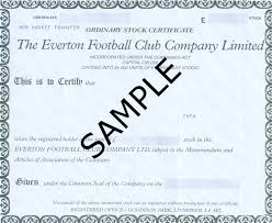 Selling A Share Certificate Shares Everton F C Shareholders Association