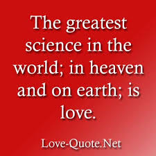 Science Love Quotes Amazing Quotes Related To Science Meaning About It