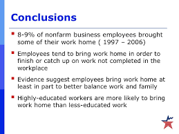 bring work home. 38 Conclusions Bring Work Home