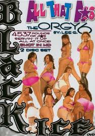 All that ass orgy 6