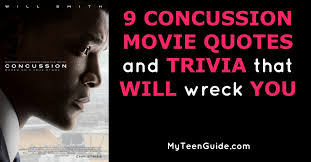 Concussion Quotes 100 Concussion Movie Quotes And Trivia That WiIl Wreck You 4