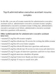 top8administrativeexecutiveassistantresumesamples 150706172835 lva1 app6891 thumbnail 4 jpg cb 1436203766
