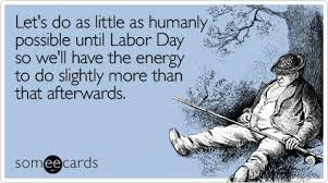 labor-day-funny-quote-6.jpg via Relatably.com