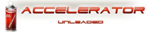 Torco Fuel Accelerator Chart Unleaded Accelerator