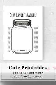 Debt Goal Chart Amazingly Cute Mason Jar Printables For Tracking Your Debt