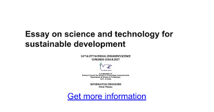essay on science and technology for sustainable development essay on science and technology for sustainable development google docs
